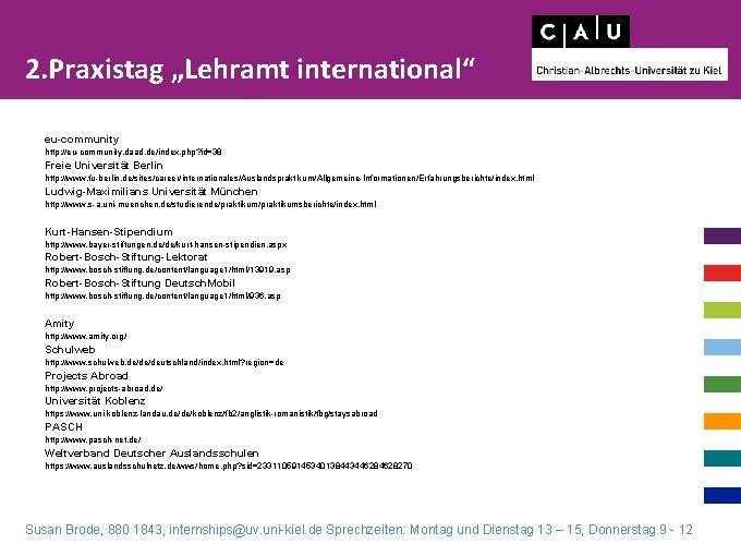 "2. Praxistag ""Lehramt international"" eu-community http: //eu-community. daad. de/index. php? id=38 Freie Universität Berlin"