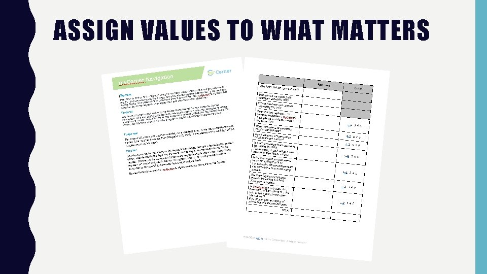 ASSIGN VALUES TO WHAT MATTERS