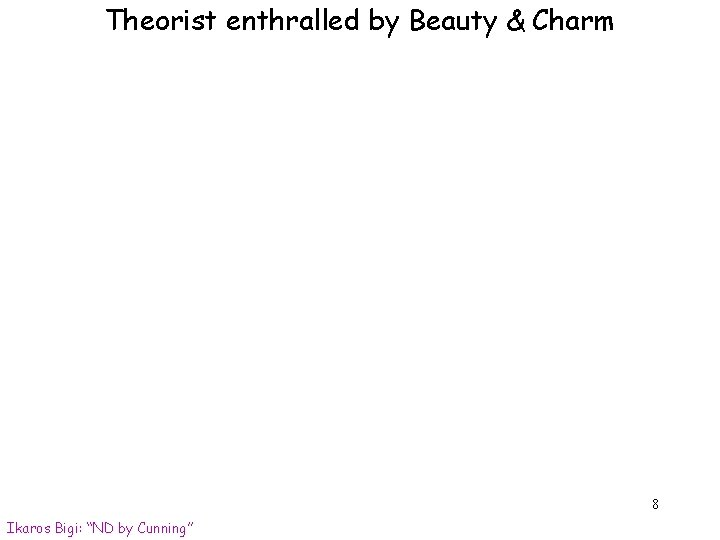 """Theorist enthralled by Beauty & Charm 8 Ikaros Bigi: """"ND by Cunning"""""""