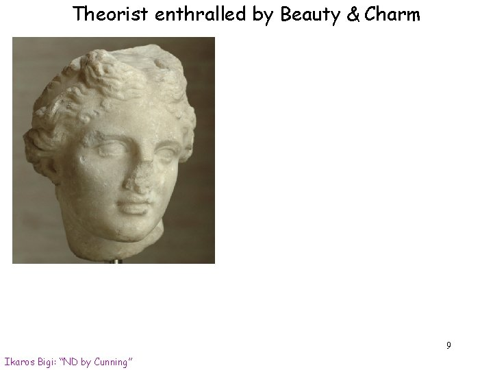 """Theorist enthralled by Beauty & Charm 9 Ikaros Bigi: """"ND by Cunning"""""""