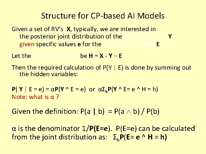 Structure for CP-based AI Models Given a set of RV's X, typically, we are