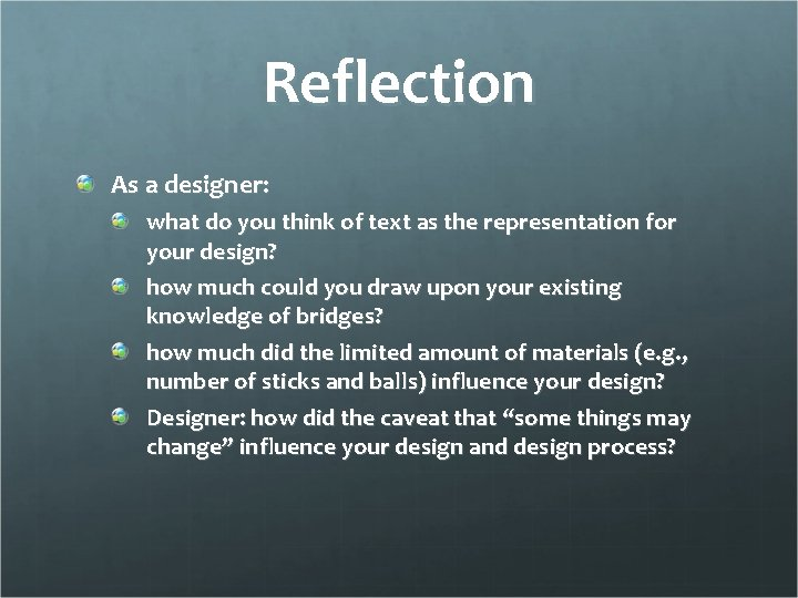 Reflection As a designer: what do you think of text as the representation for