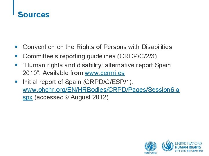 Sources § Convention on the Rights of Persons with Disabilities § Committee's reporting guidelines
