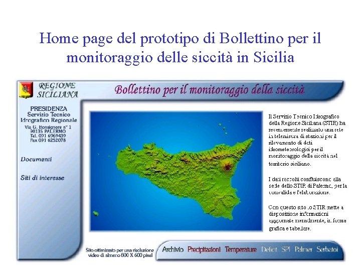 Home page del prototipo di Bollettino per il monitoraggio delle siccità in Sicilia