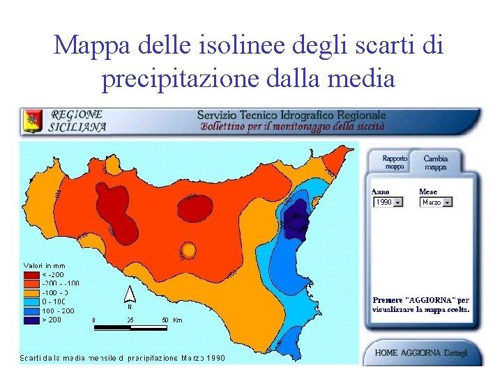 Mappa delle isolinee degli scarti di precipitazione dalla media