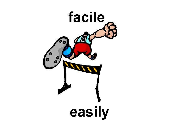 facile easily