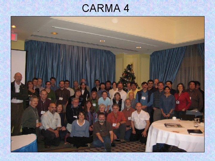 CARMA 4