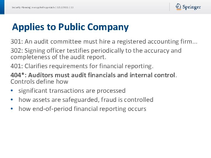 Security Planning: An Applied Approach | 3/12/2021 | 22 Applies to Public Company 301: