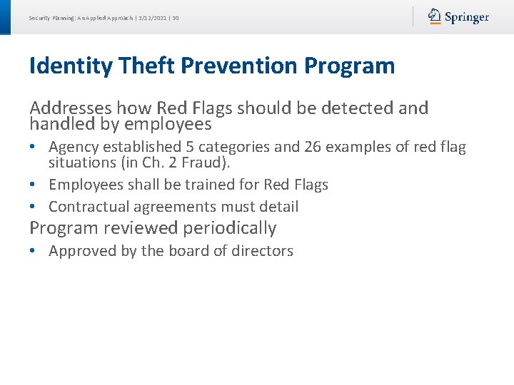 Security Planning: An Applied Approach | 3/12/2021 | 30 Identity Theft Prevention Program Addresses