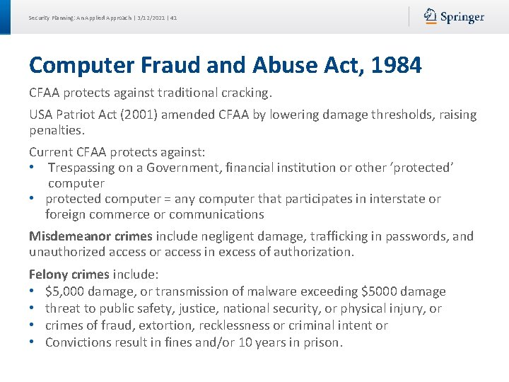 Security Planning: An Applied Approach | 3/12/2021 | 41 Computer Fraud and Abuse Act,
