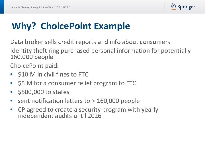 Security Planning: An Applied Approach | 3/12/2021 | 7 Why? Choice. Point Example Data