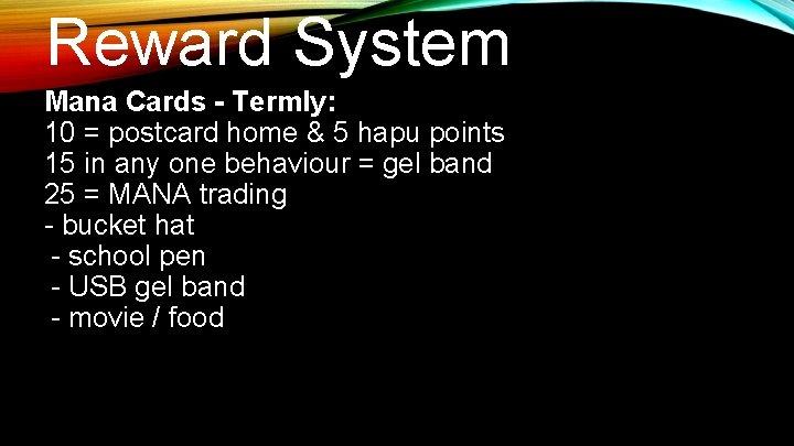 Reward System Mana Cards - Termly: 10 = postcard home & 5 hapu points