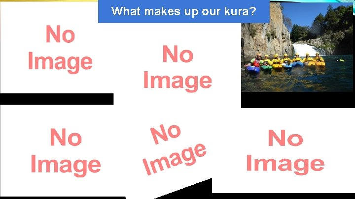 What makes up our kura?