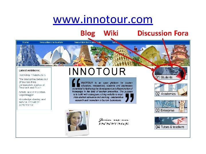 www. innotour. com Blog Wiki Discussion Fora