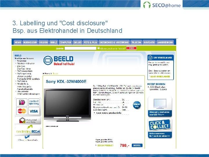 """3. Labelling und """"Cost disclosure"""" Bsp. aus Elektrohandel in Deutschland"""