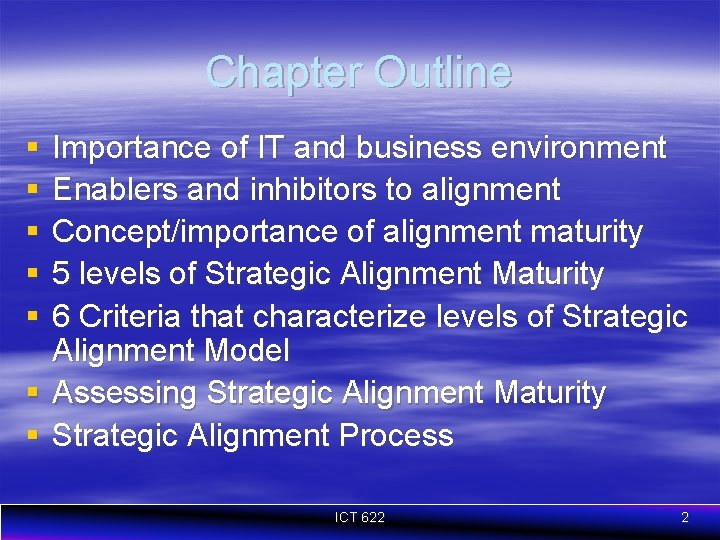 Chapter Outline § § § Importance of IT and business environment Enablers and inhibitors