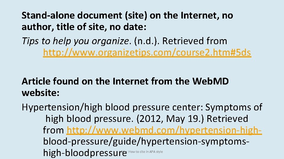 Stand-alone document (site) on the Internet, no author, title of site, no date: Tips