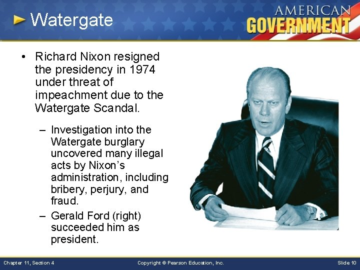 Watergate • Richard Nixon resigned the presidency in 1974 under threat of impeachment due