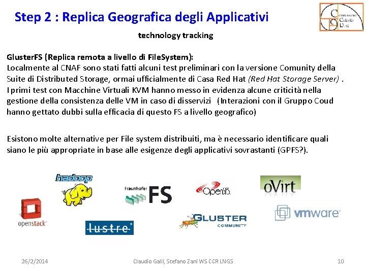 Step 2 : Replica Geografica degli Applicativi technology tracking Gluster. FS (Replica remota a
