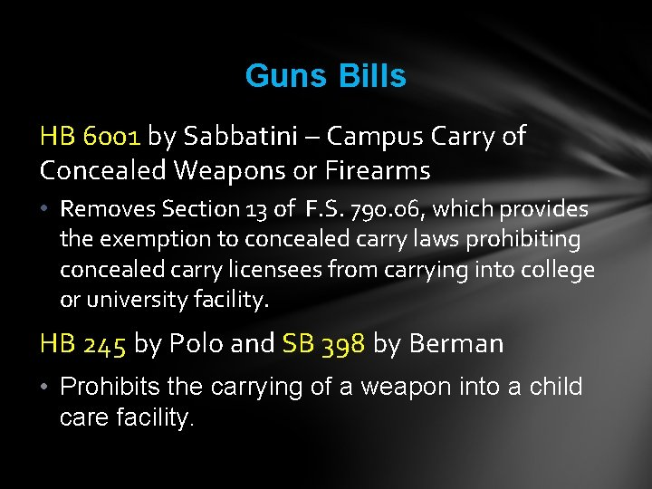 Guns Bills HB 6001 by Sabbatini – Campus Carry of Concealed Weapons or Firearms