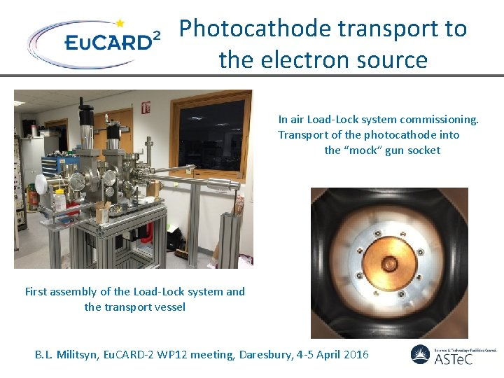 Photocathode transport to the electron source In air Load-Lock system commissioning. Transport of the