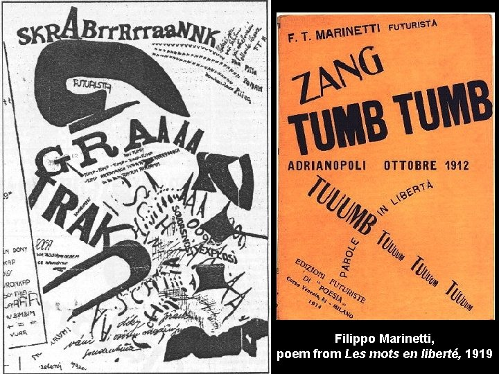 Filippo Marinetti, poem from Les mots en liberté, 1919