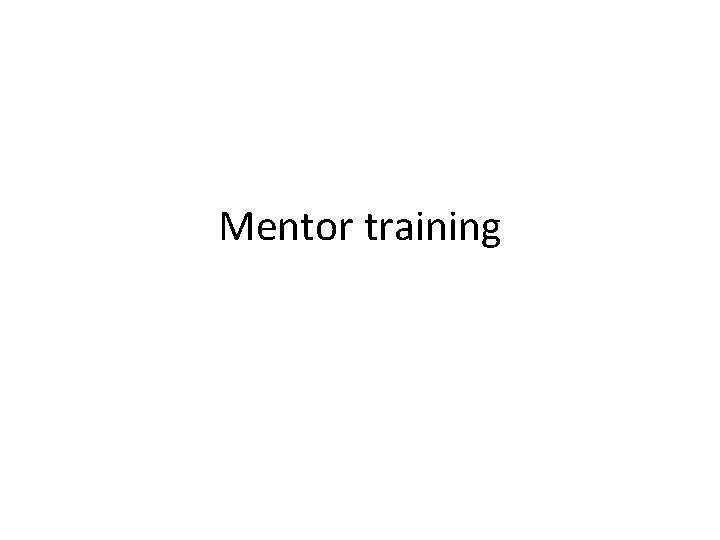 Mentor training