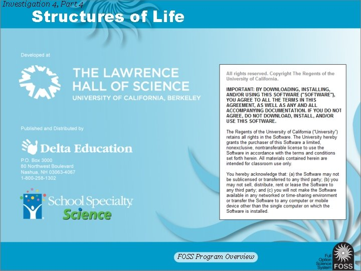 Investigation 4, Part 4 Structures of Life FOSS Program Overview