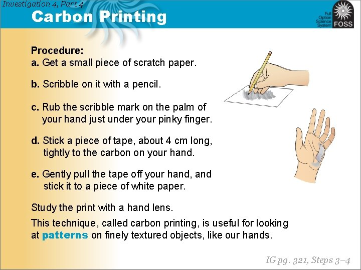 Investigation 4, Part 4 Carbon Printing Procedure: a. Get a small piece of scratch