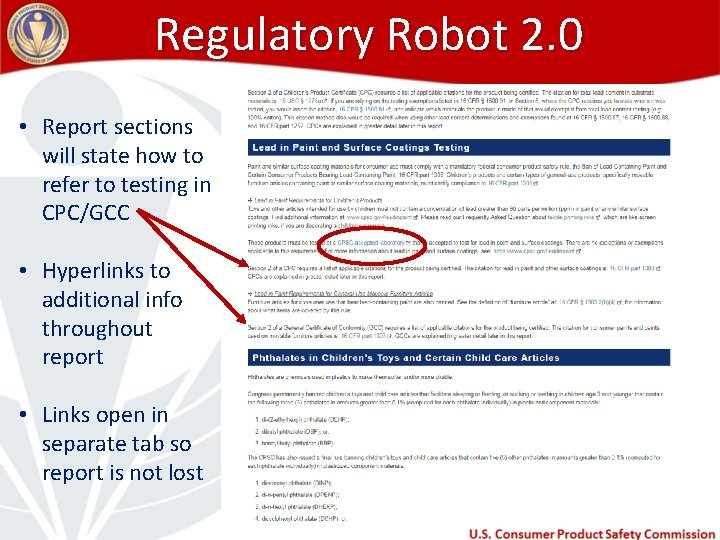Regulatory Robot 2. 0 • Report sections will state how to refer to testing
