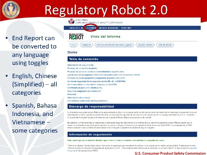 Regulatory Robot 2. 0 • End Report can be converted to any language using