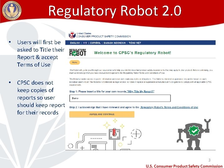 Regulatory Robot 2. 0 • Users will first be asked to Title their Report