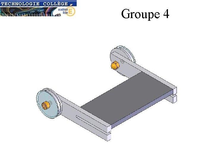 Groupe 4