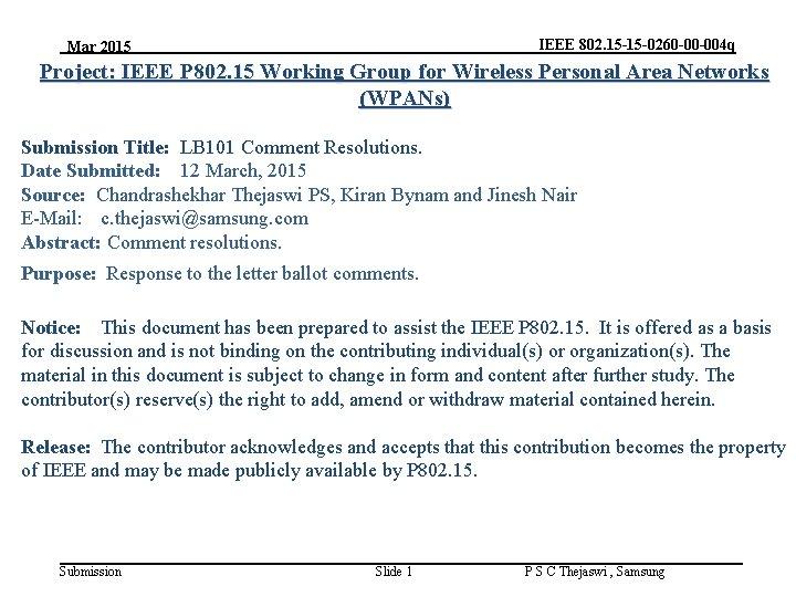 IEEE 802. 15 -15 -0260 -00 -004 q Mar 2015 Project: IEEE P 802.