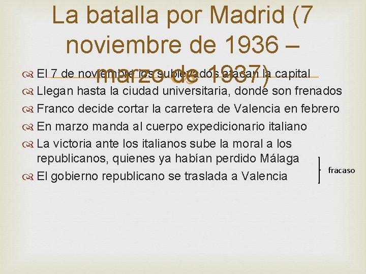 La batalla por Madrid (7 noviembre de 1936 – El 7 de noviembre los