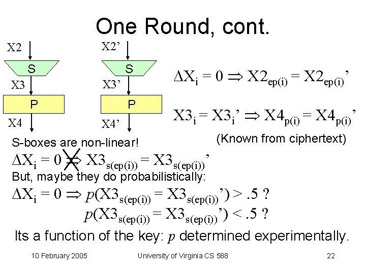 One Round, cont. X 2' X 2 S S Xi = 0 X 2