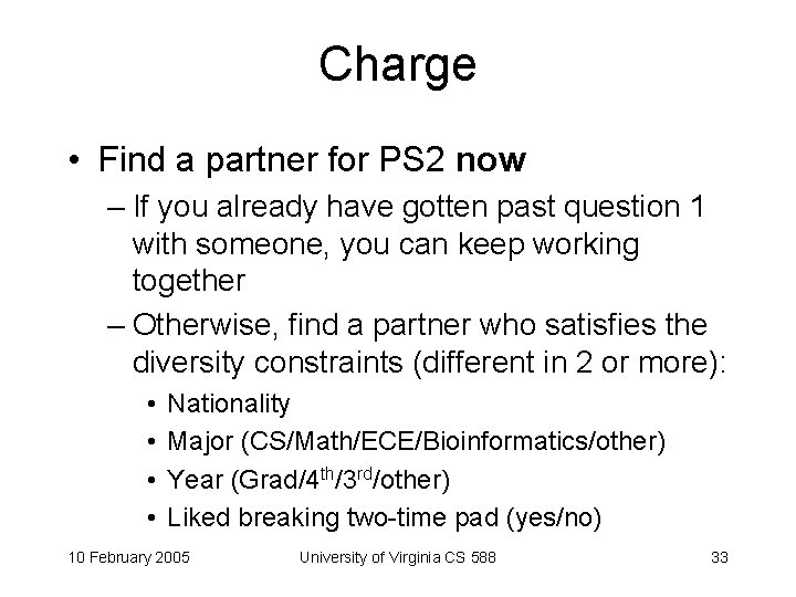 Charge • Find a partner for PS 2 now – If you already have