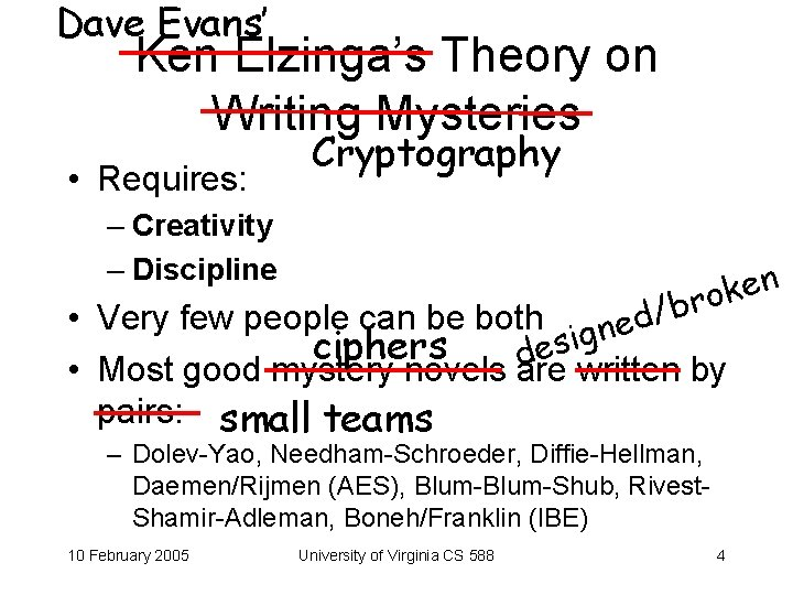Dave Evans' Ken Elzinga's Theory on Writing Mysteries • Requires: Cryptography – Creativity –