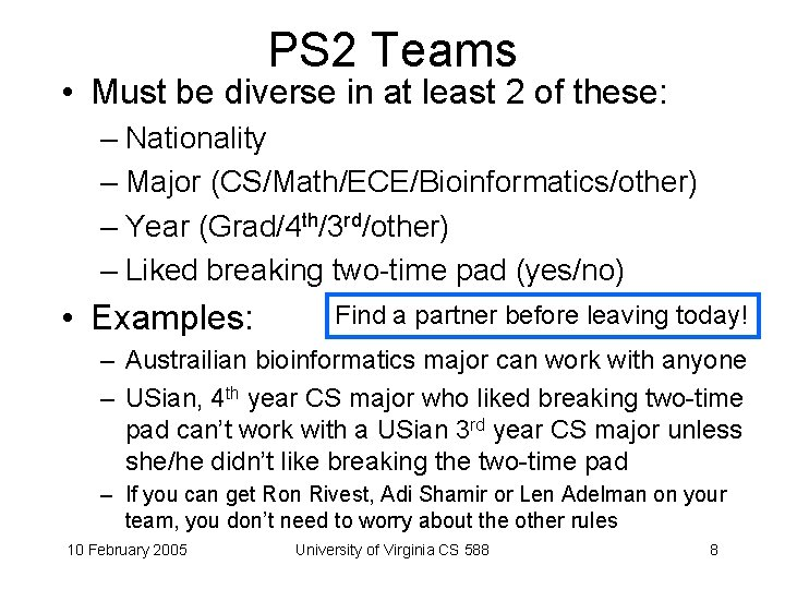 PS 2 Teams • Must be diverse in at least 2 of these: –