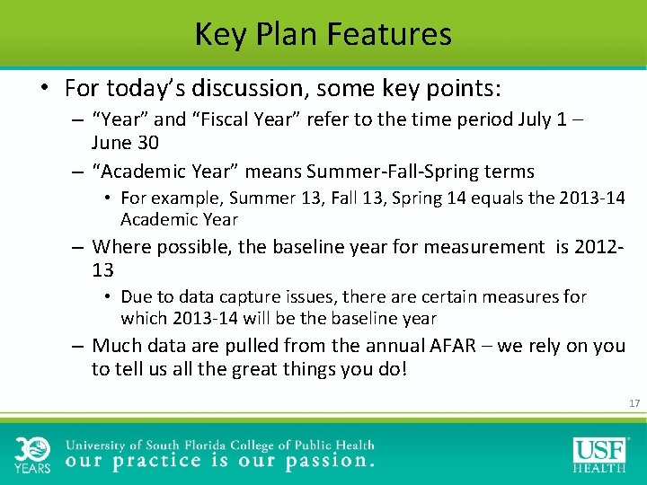 """Key Plan Features • For today's discussion, some key points: – """"Year"""" and """"Fiscal"""