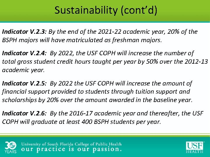 Sustainability (cont'd) Indicator V. 2. 3: By the end of the 2021 -22 academic