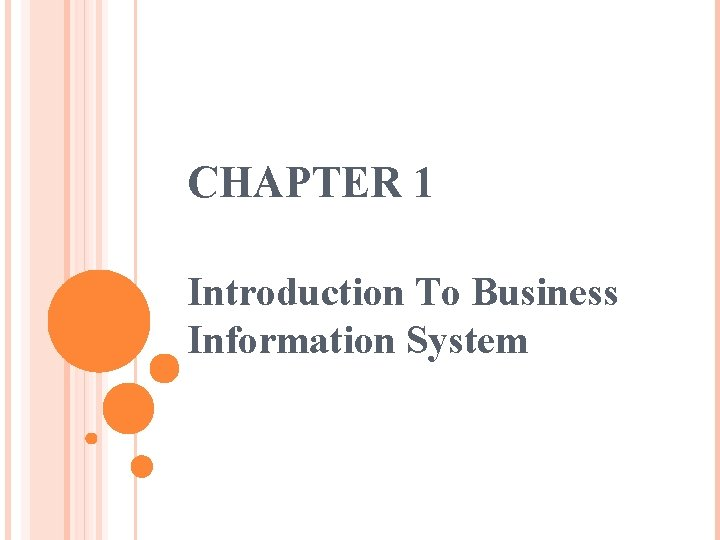 CHAPTER 1 Introduction To Business Information System