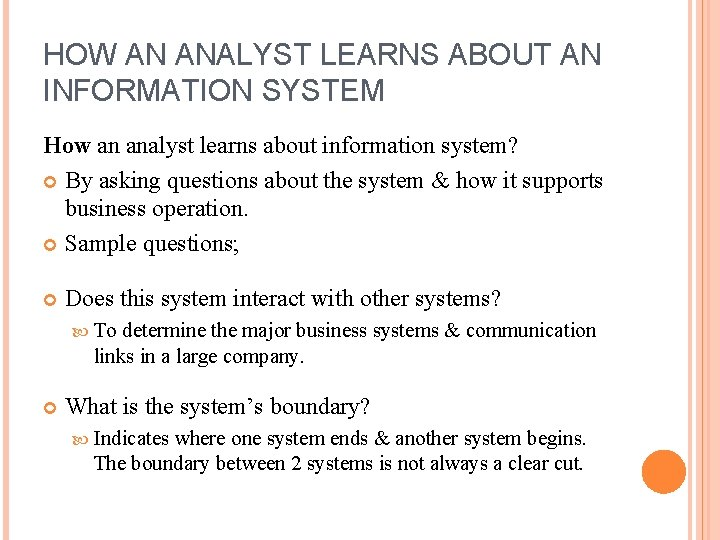 HOW AN ANALYST LEARNS ABOUT AN INFORMATION SYSTEM How an analyst learns about information