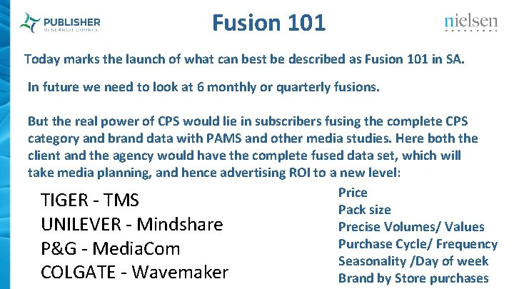 Fusion 101 Today marks the launch of what can best be described as Fusion