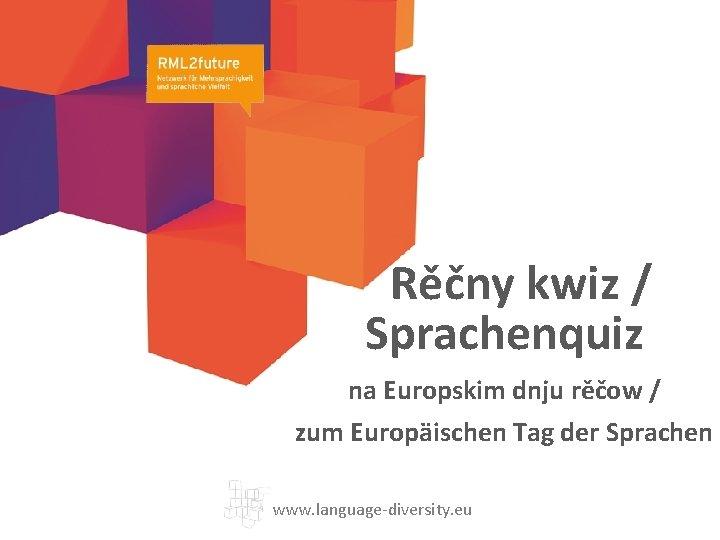 Rěčny kwiz / Sprachenquiz na Europskim dnju rěčow / zum Europäischen Tag der Sprachen