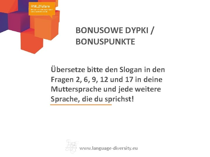 BONUSOWE DYPKI / BONUSPUNKTE Übersetze bitte den Slogan in den Fragen 2, 6, 9,
