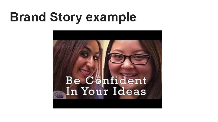 Brand Story example