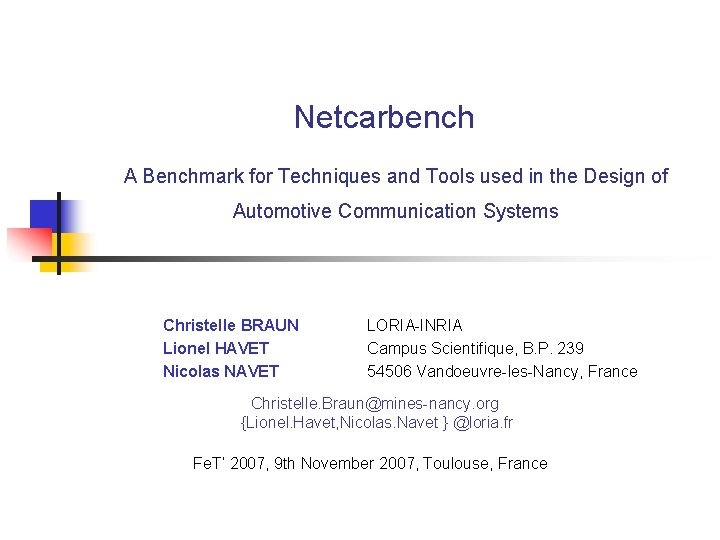 Netcarbench A Benchmark for Techniques and Tools used in the Design of Automotive Communication