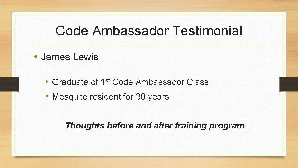 Code Ambassador Testimonial • James Lewis • Graduate of 1 st Code Ambassador Class