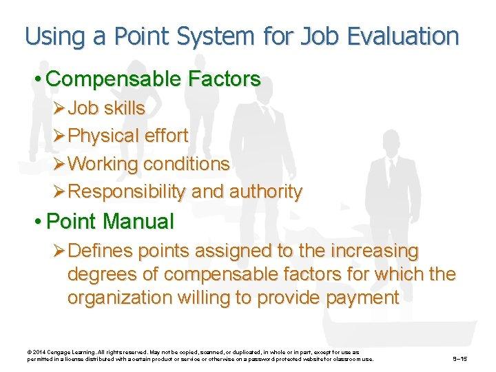 Using a Point System for Job Evaluation • Compensable Factors Ø Job skills Ø